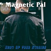 Magnetic Pal by Heat Of Your Stories