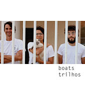Trilhos by Boats