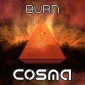 Burn by Cosma