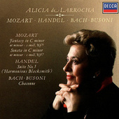 Mozart: Piano Sonata No.14; Fantasia in C Minor / Handel: Suite No. 5 / J.S.Bach-Busoni: Partita No.2 de Alicia De Larrocha