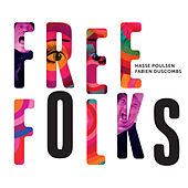 Free Folks by Fabien Duscombs