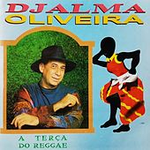 Terça do Reggae de Djalma Oliveira