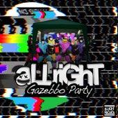 Gazebbo Party by Allright!