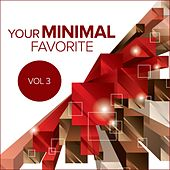 Your Minimal Favorite, Vol. 3 - EP by Various Artists