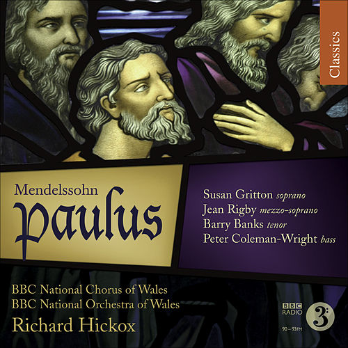Play & Download MENDELSSOHN, F.: Paulus [Oratorio] (Hickox) by Susan Gritton | Napster