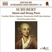 Play & Download SCHUBERT, F.: Lied Edition 31 - Sturm und Drang Poets by Ulrich  Eisenlohr | Napster