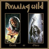 Death or Glory (Expanded Version; 2017 - Remaster) de Running Wild