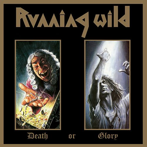 Death or Glory (Expanded Version; 2017 - Remaster) by Running Wild