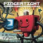 Play & Download In The Name Of Progress by Fingertight | Napster