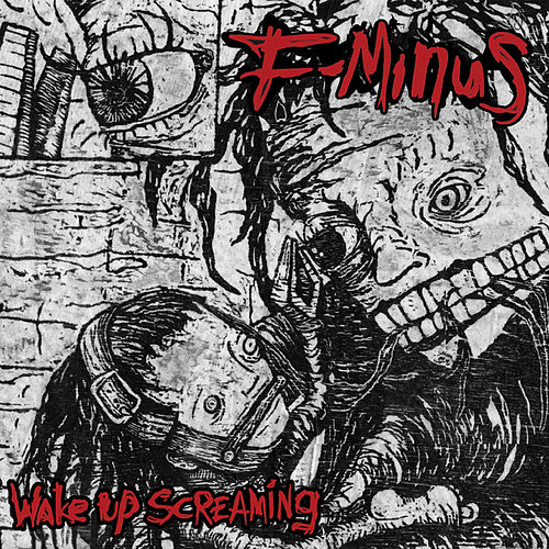Play & Download Wake Up Screaming by F-Minus | Napster