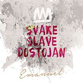 Svake Slave Dostojan von Various Artists