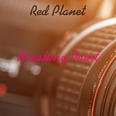 Red Planet by Breaking Point