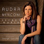Secret World by Audra Menconi