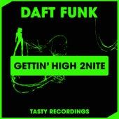 Gettin' High 2Nite by Daft Funk