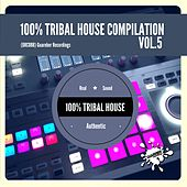 100% Tribal House Compilation, Vol. 5 - EP by Various Artists
