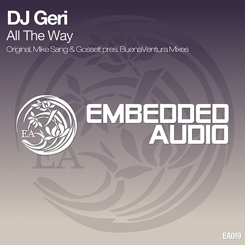 All The Way by DJ Geri