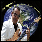 The Way I See It by Michael Anthony