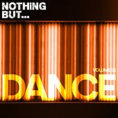 Nothing But... Dance, Vol. 02 - EP by Various Artists