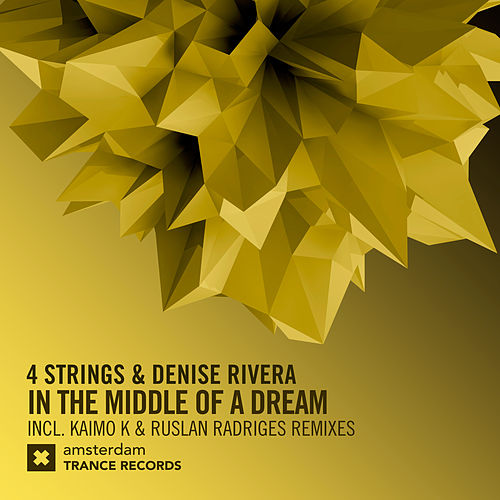 In the Middle of a Dream (The Remixes) by 4 Strings