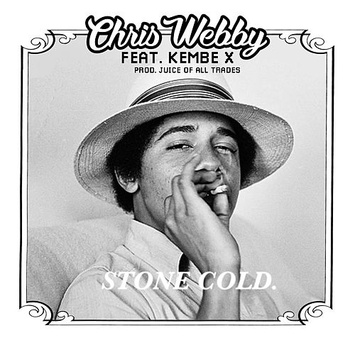 Stone Cold (feat. Kembe X) by Chris Webby