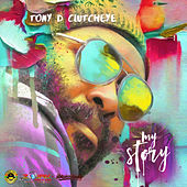 My Story by Tonyd Clutcheye