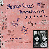 Play & Download Retrospective by Indigo Girls | Napster