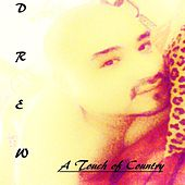 A Touch of Country von DREW