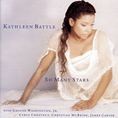 So Many Stars by Kathleen Battle