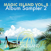 Magic Island Vol. 8 Album Sampler 2 by Various Artists