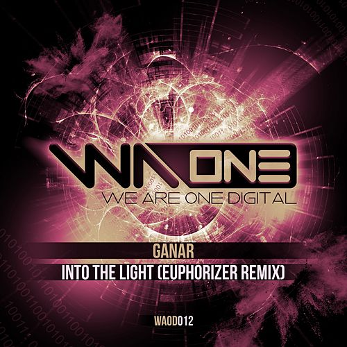 Into The Light (Euphorizer Remix) by Ganar