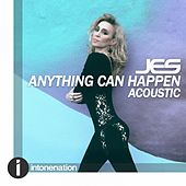 Anything Can Happen (Acoustic) by Jes