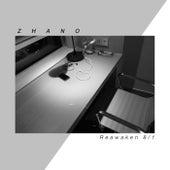 Reawaken 8/1 by Zhano