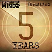 Electrified Mindz 5 Year Anniversary - EP by Various Artists