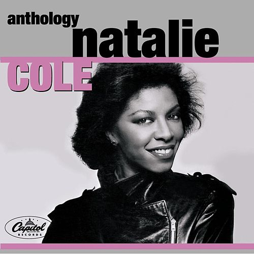 Play & Download Anthology by Natalie Cole | Napster