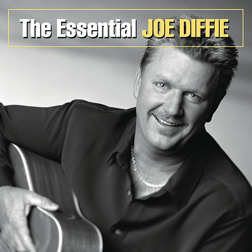 The Essential Joe Diffie by Joe Diffie