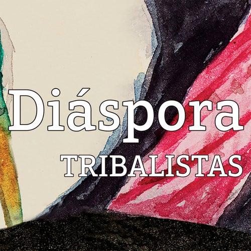Diáspora by Tribalistas