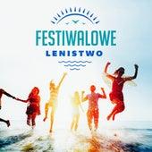 Festiwalowe lenistwo by Various Artists