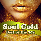 Soul Gold - Best of the 70s von Various Artists
