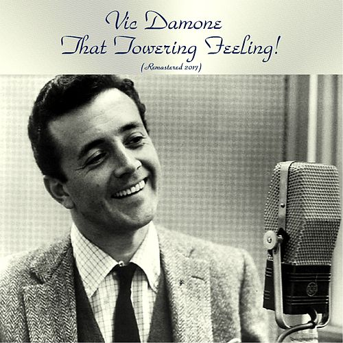 That Towering Feeling! (Remastered 2017) von Vic Damone
