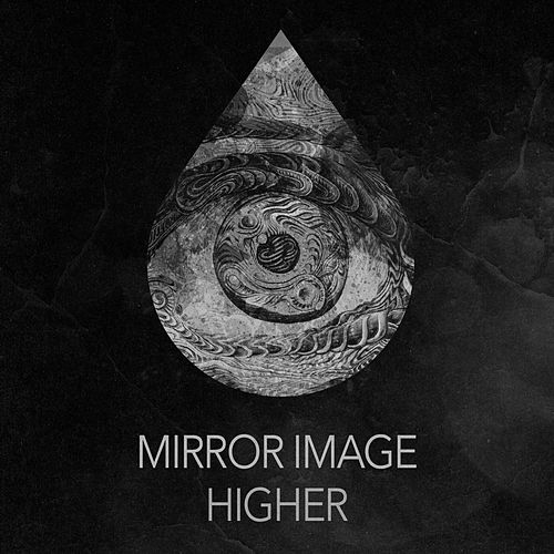 Higher by Mirror Image