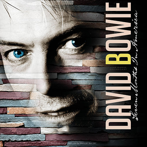Seven Months in America Live by David Bowie