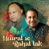 Nusrat Se Rahat Tak von Various Artists