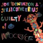 Guilty of Innocence by Joe Deninzon & Stratospheerius