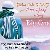 Big One by Stephen Oaks & Crzy