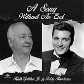 A Song Without an End (feat. Teddy Randazzo) by Keith Galliher Jr.