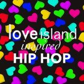 'Love Island' Inspired Hip Hop von Various Artists