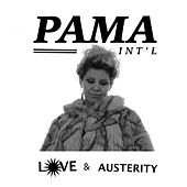 Love & Austerity by Pama International