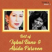Best of Iqbal Bano & Abida Parveen by Various Artists