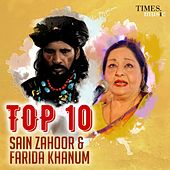Top 10 Sain Zahoor & Farida Khanum by Various Artists