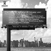 The Best of Amalgm8 Musiq, Vol. 1. The Dark The Hard, & The Savage - EP by Various Artists